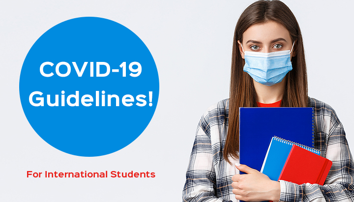COVID-19: Guidelines for International Students on Arrival